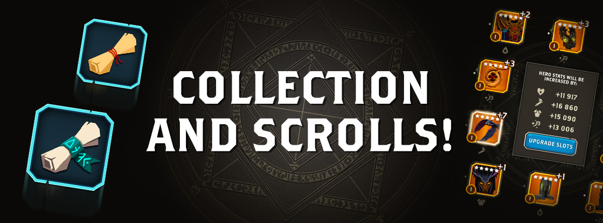 Collection and Scrolls!
