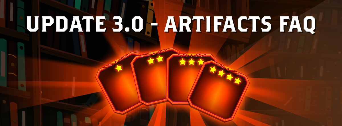 Update 3.0 – Artifact FAQ