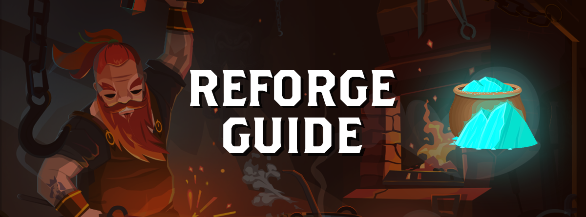 Reforge Guide